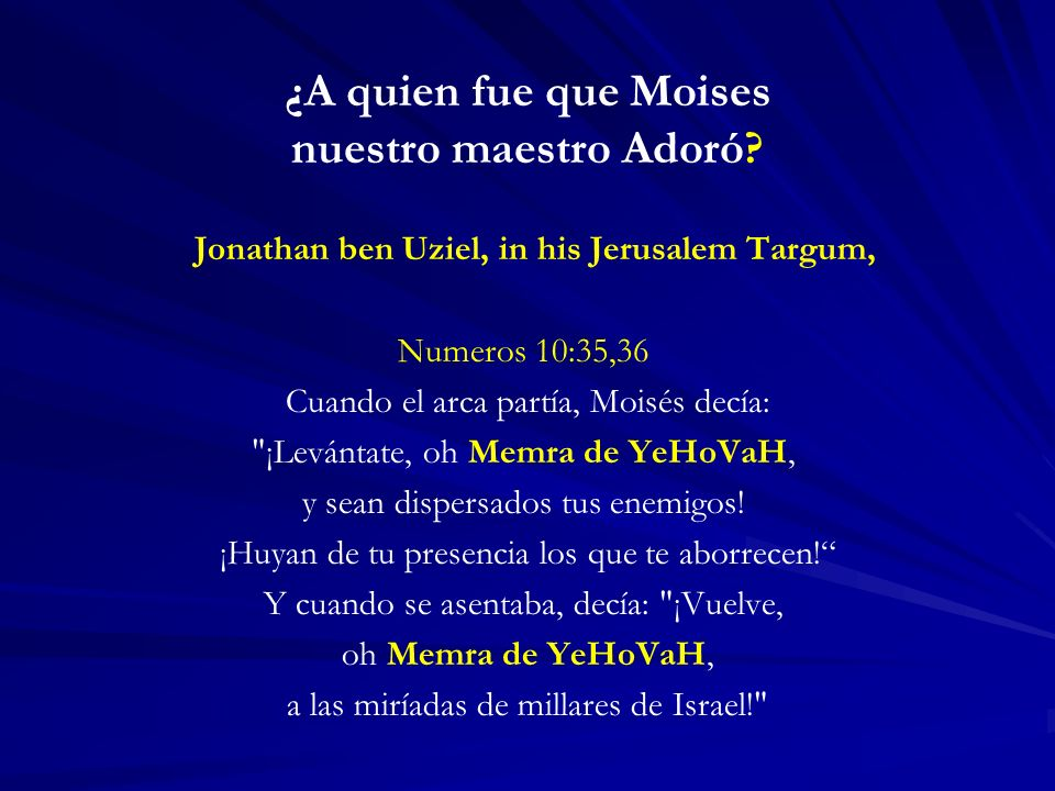 ¿A quien fue que Moises nuestro maestro Adoró