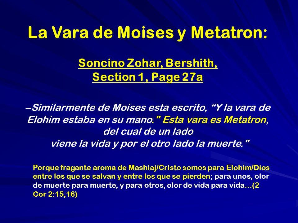 La Vara de Moises y Metatron: Soncino Zohar, Bershith,