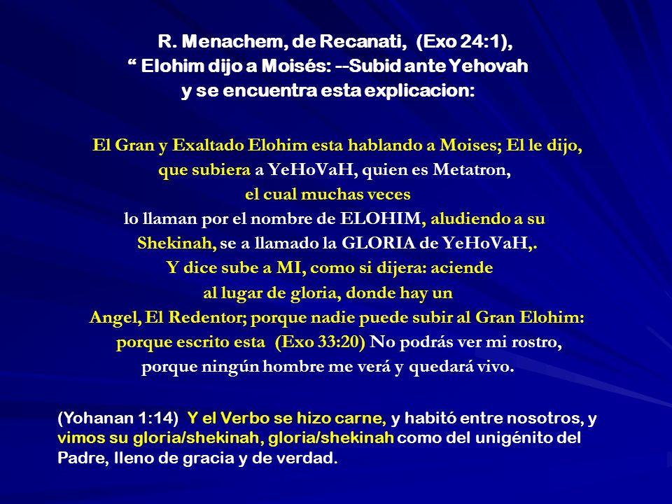 R. Menachem, de Recanati, (Exo 24:1),