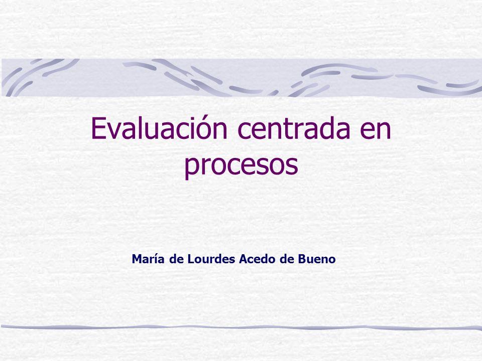 Evaluación centrada en procesos