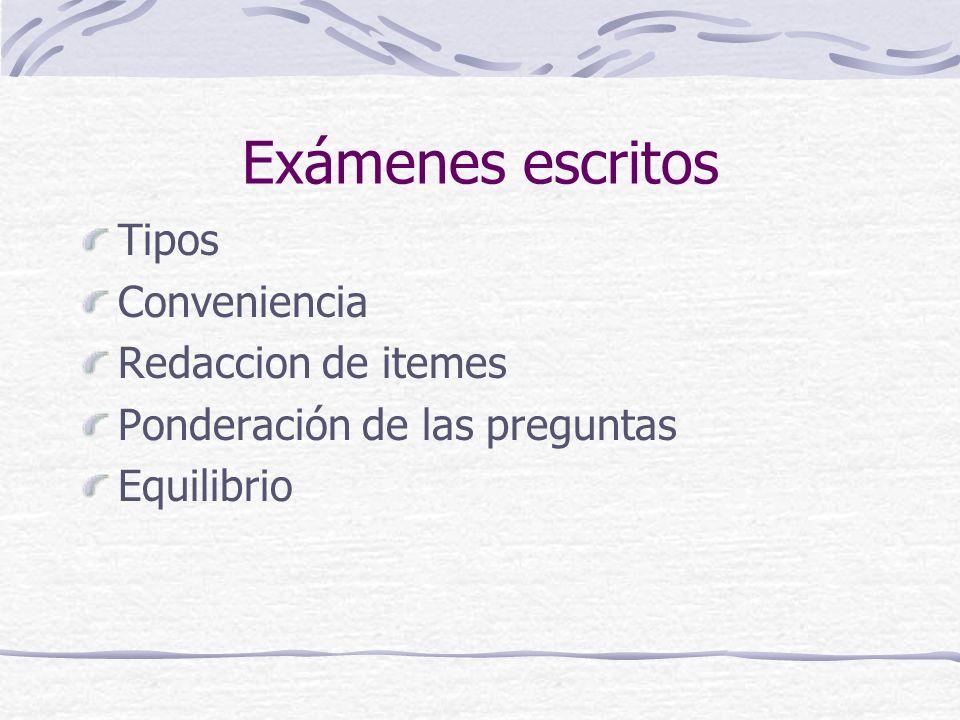 Exámenes escritos Tipos Conveniencia Redaccion de itemes