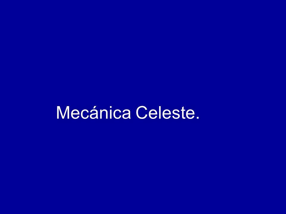 Mecánica Celeste.