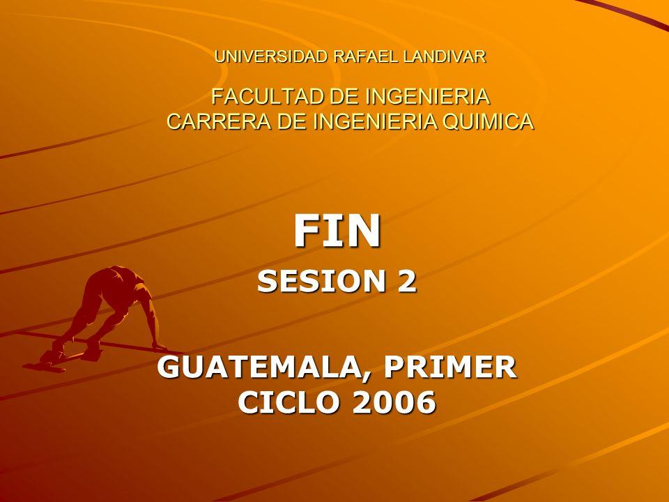 FIN SESION 2 GUATEMALA, PRIMER CICLO 2006