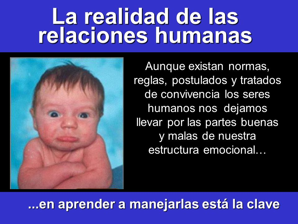 La realidad de las relaciones humanas