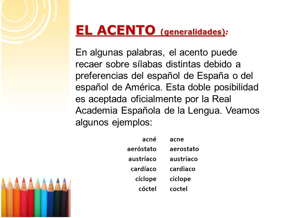 EL ACENTO (generalidades):