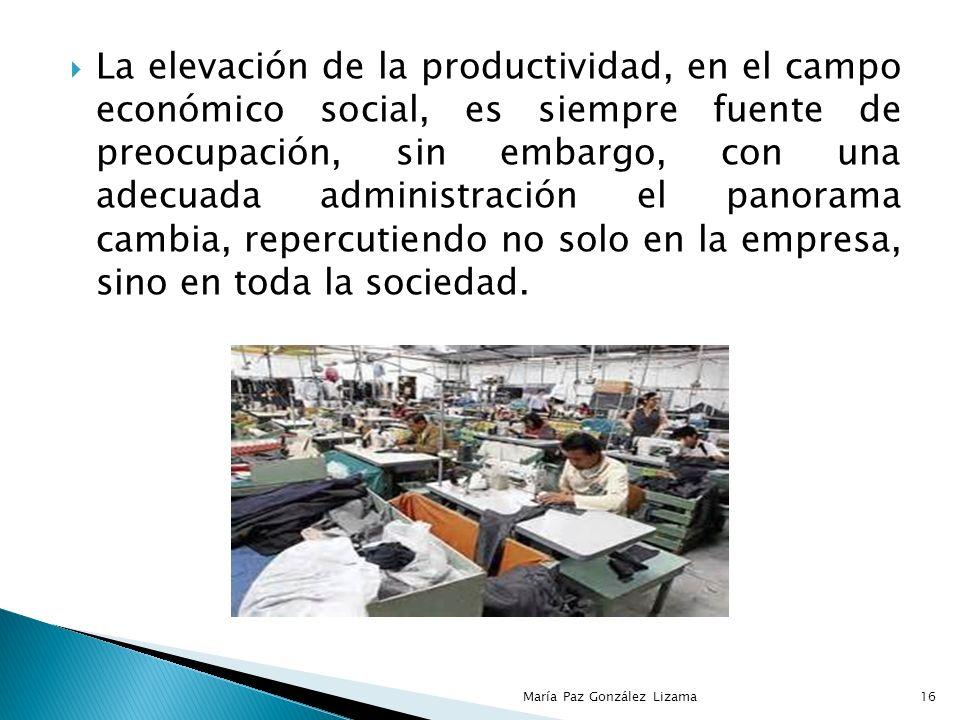 La elevación de la productividad, en el campo económico social, es siempre fuente de preocupación, sin embargo, con una adecuada administración el panorama cambia, repercutiendo no solo en la empresa, sino en toda la sociedad.