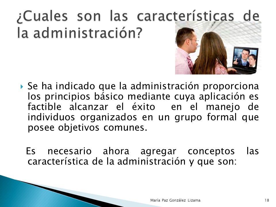 ¿Cuales son las características de la administración