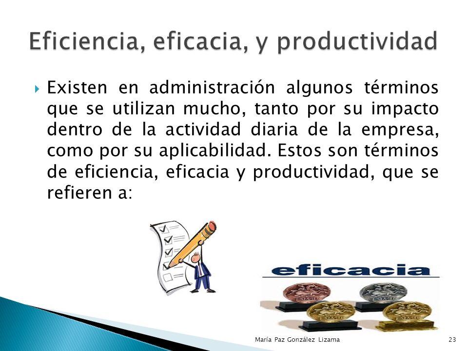 Eficiencia, eficacia, y productividad