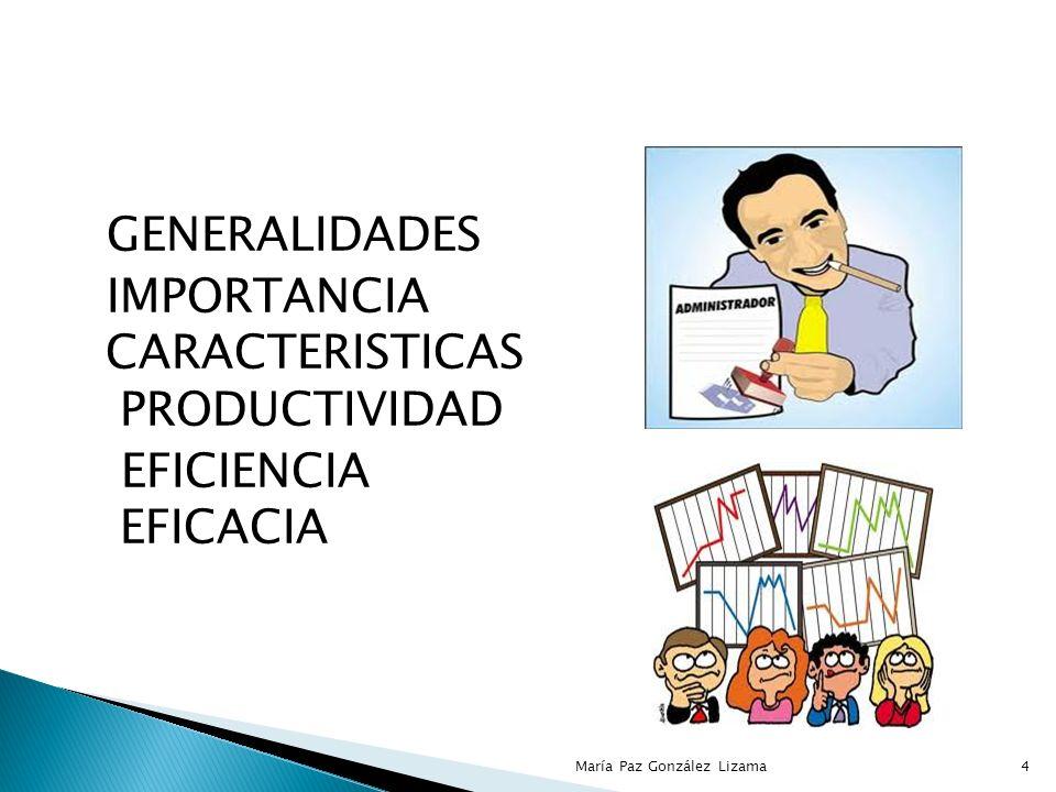 IMPORTANCIA CARACTERISTICAS PRODUCTIVIDAD