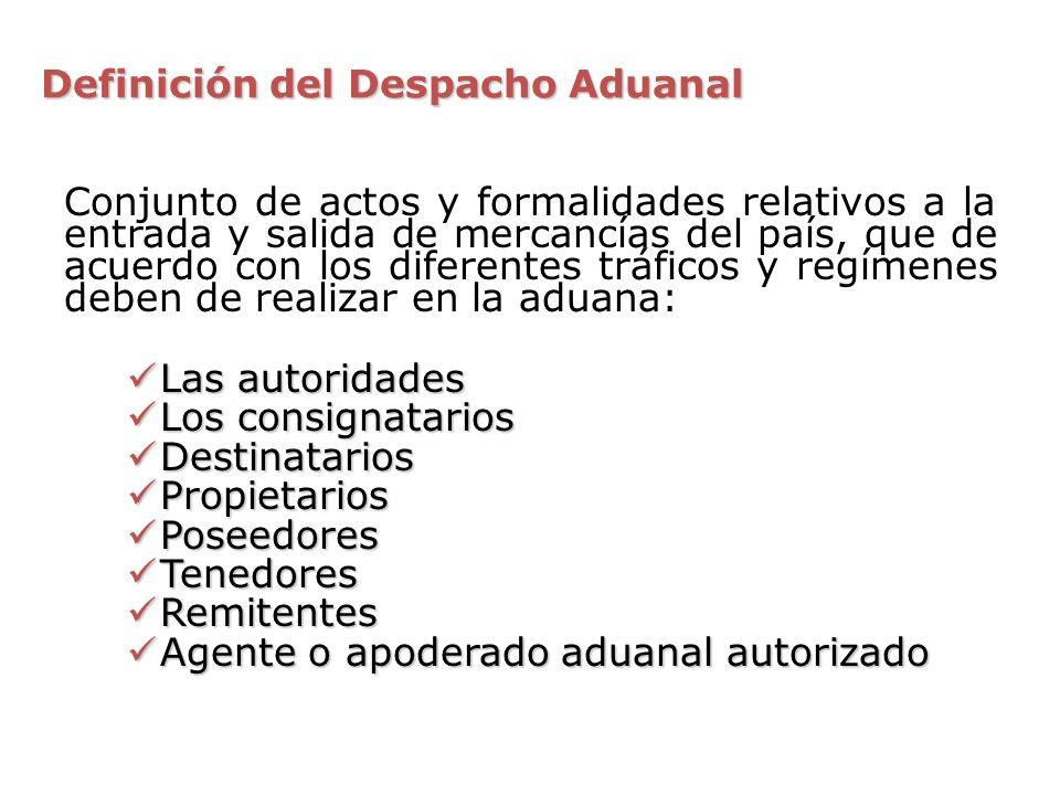 Definición del Despacho Aduanal