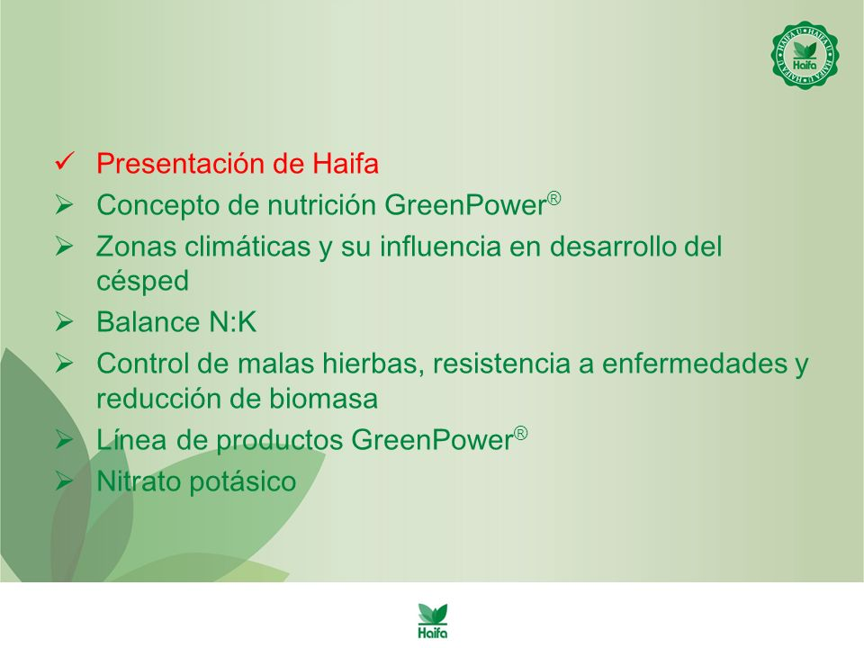 Presentación de Haifa Concepto de nutrición GreenPower® Zonas climáticas y su influencia en desarrollo del césped.
