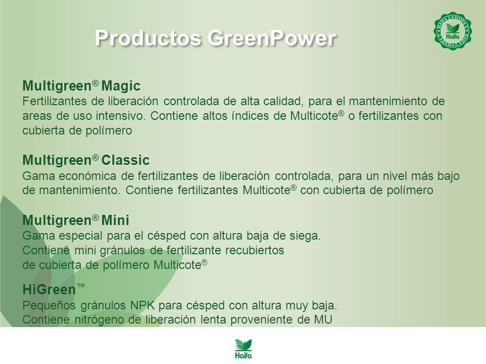Productos GreenPower Multigreen® Magic Multigreen® Classic