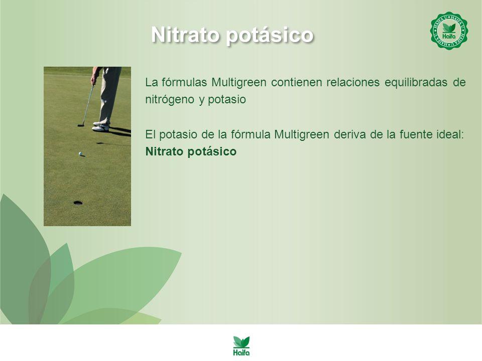 Nitrato potásico La fórmulas Multigreen contienen relaciones equilibradas de nitrógeno y potasio.