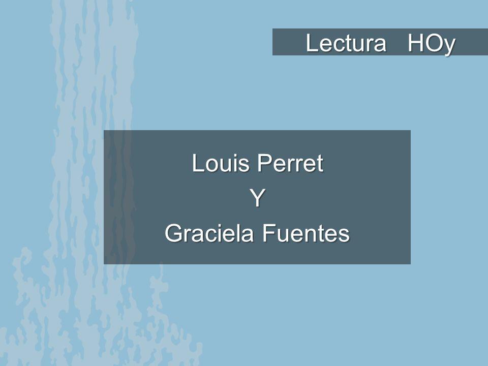 Lectura HOy Louis Perret Y Graciela Fuentes