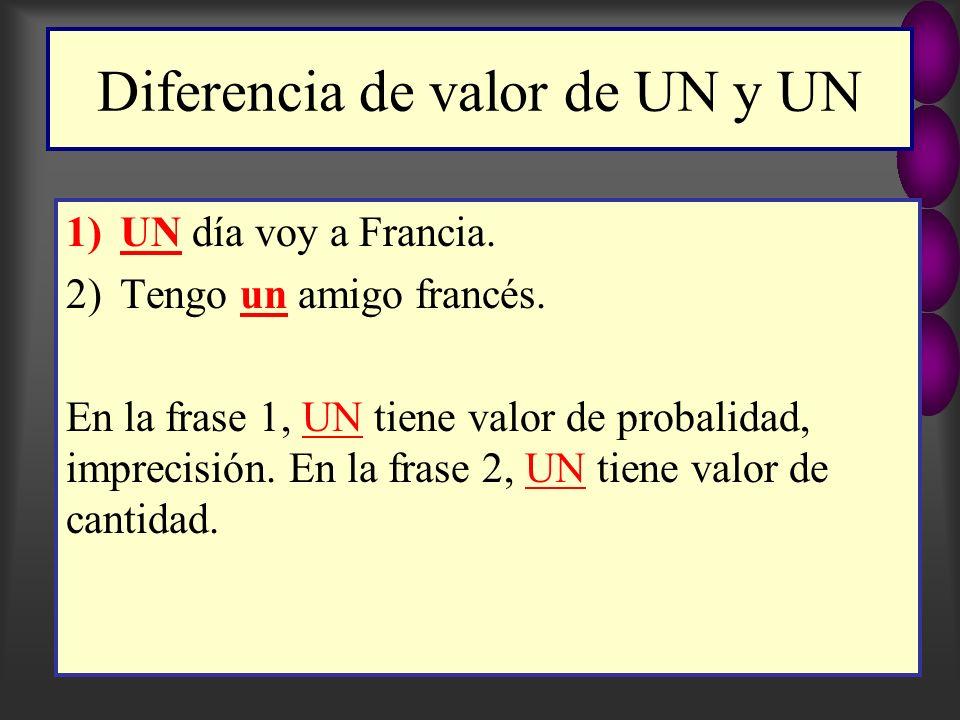 Diferencia de valor de UN y UN