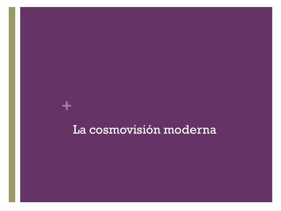 La cosmovisión moderna