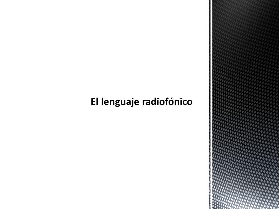 El lenguaje radiofónico
