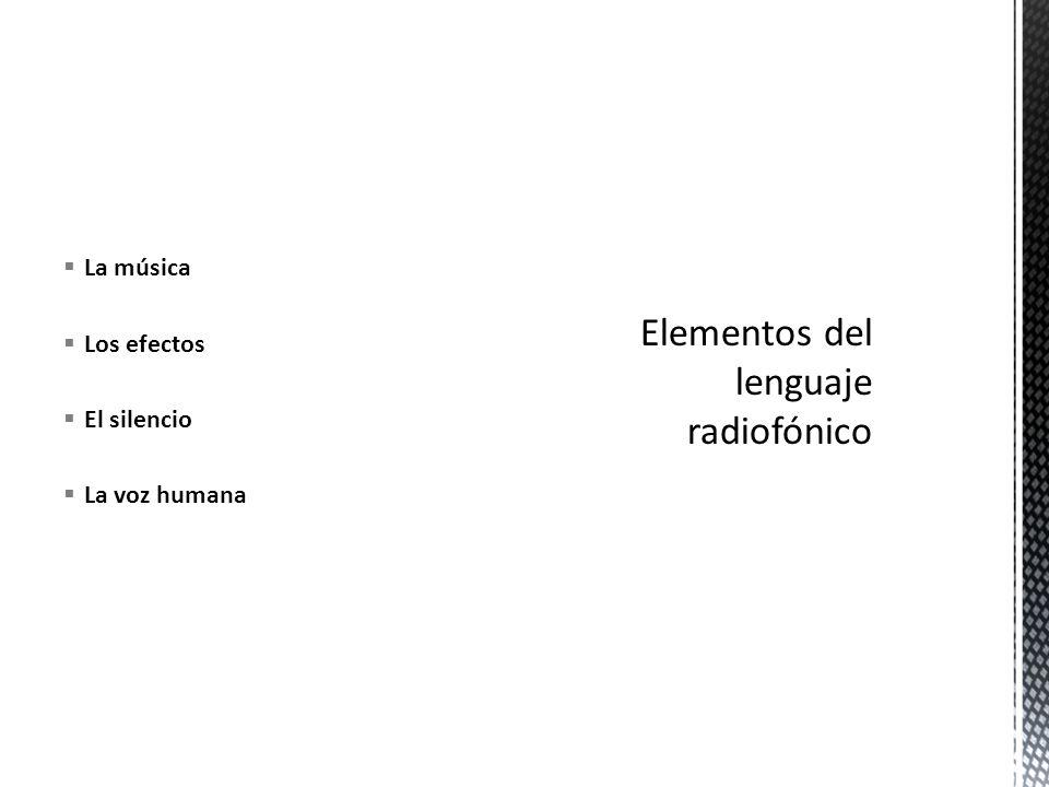 Elementos del lenguaje radiofónico