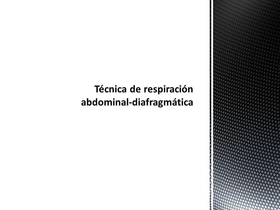 Técnica de respiración abdominal-diafragmática