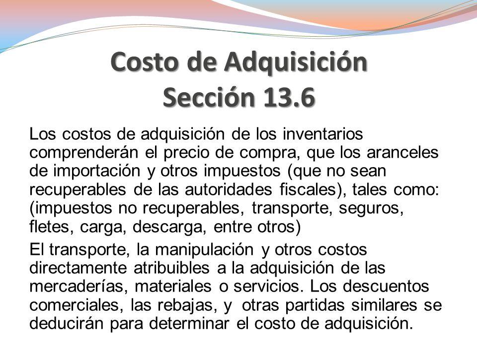 Costo de Adquisición Sección 13.6