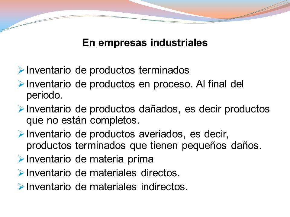 En empresas industriales