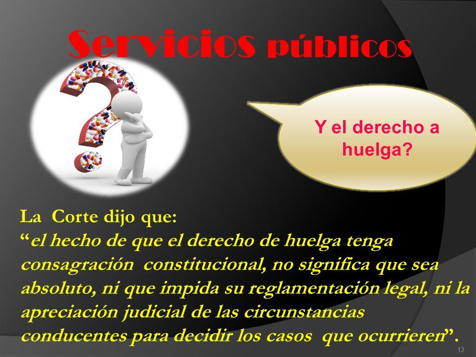 Servicios públicos Y el derecho a huelga