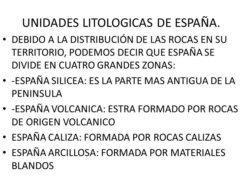 UNIDADES LITOLOGICAS DE ESPAÑA.
