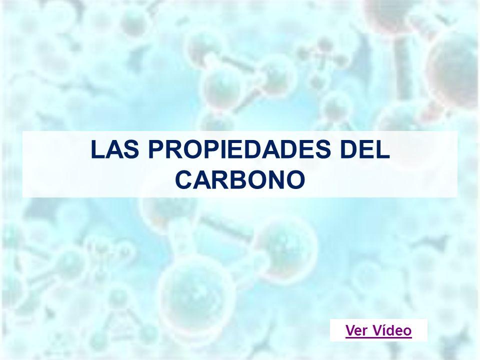 LAS PROPIEDADES DEL CARBONO