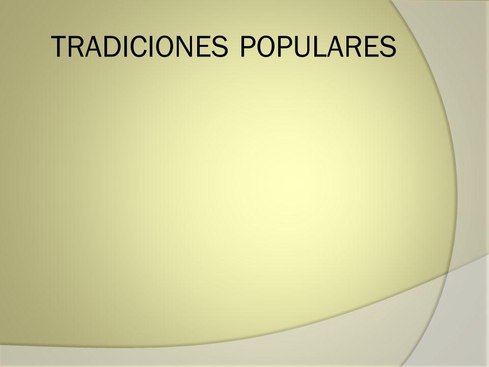TRADICIONES POPULARES
