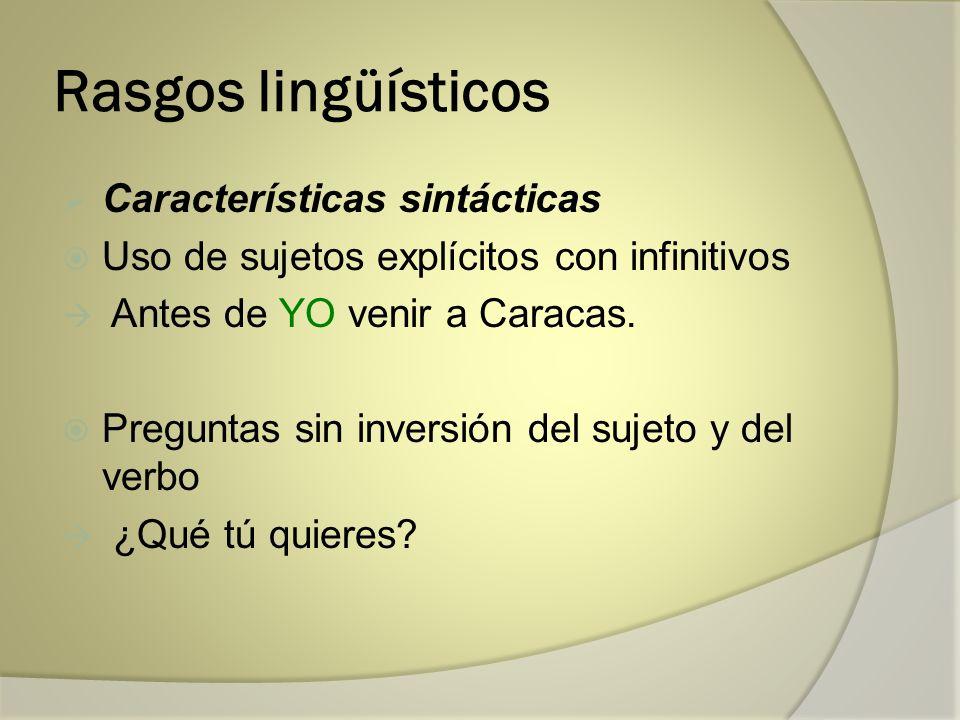 Rasgos lingüísticos Características sintácticas