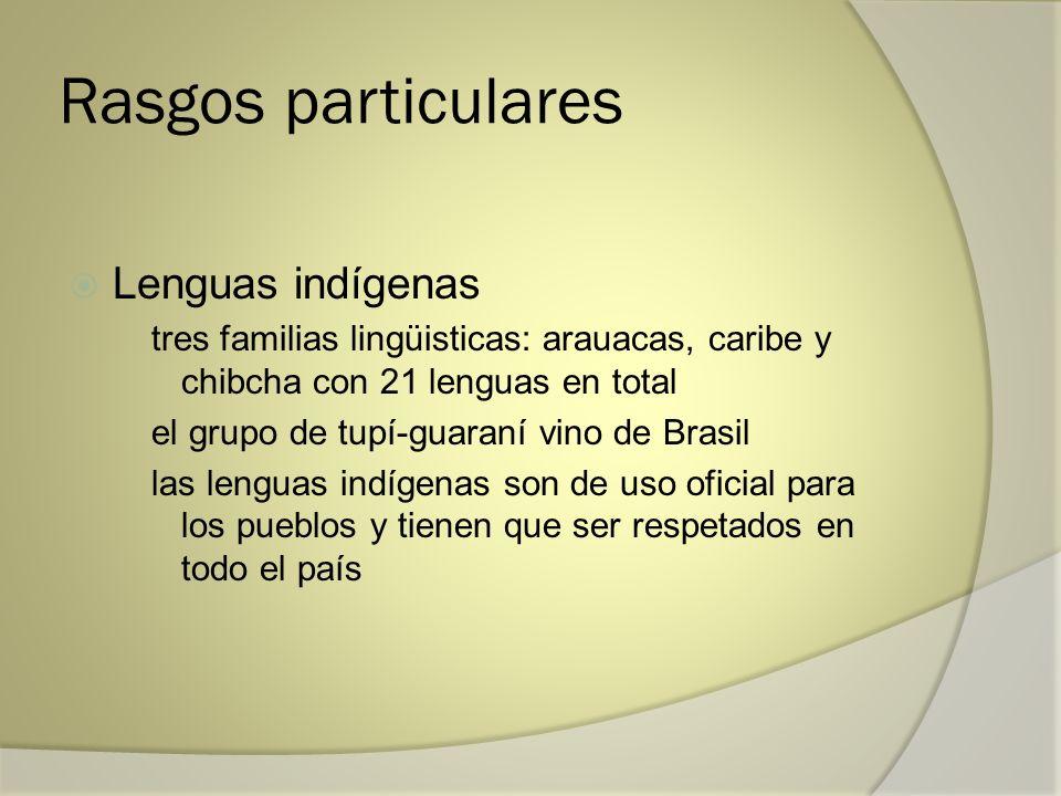 Rasgos particulares Lenguas indígenas