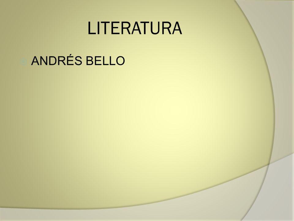 LITERATURA ANDRÉS BELLO