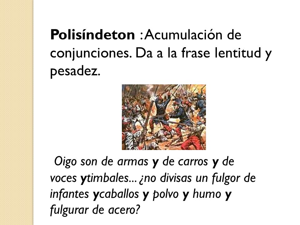 Polisíndeton : Acumulación de conjunciones