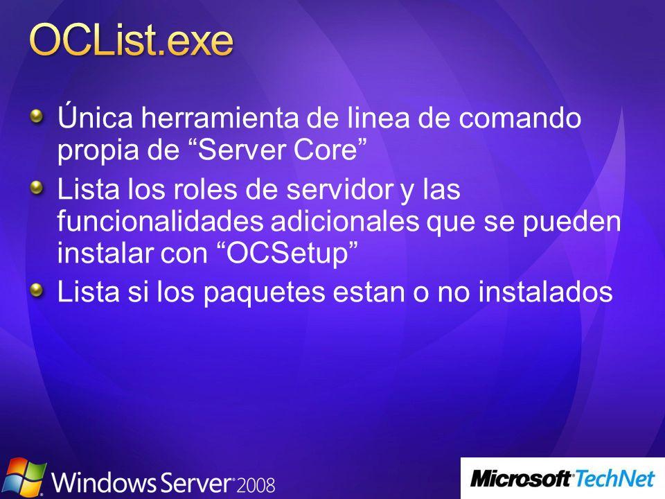 OCList.exe Única herramienta de linea de comando propia de Server Core