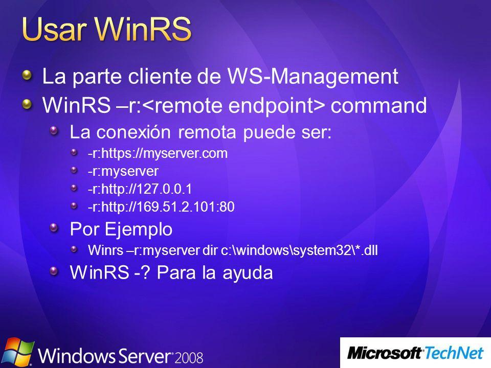 Usar WinRS La parte cliente de WS-Management