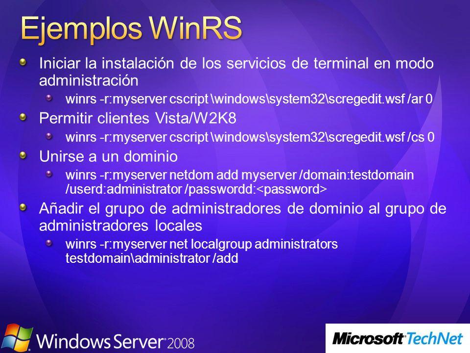 Ejemplos WinRS Iniciar la instalación de los servicios de terminal en modo administración.