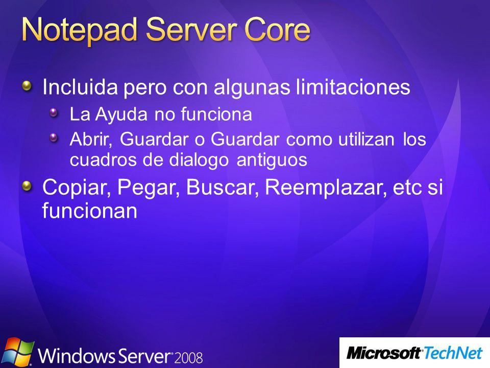 Notepad Server Core Incluida pero con algunas limitaciones