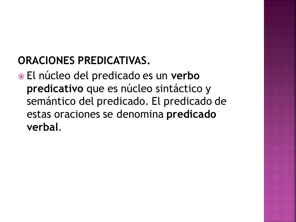 ORACIONES PREDICATIVAS.