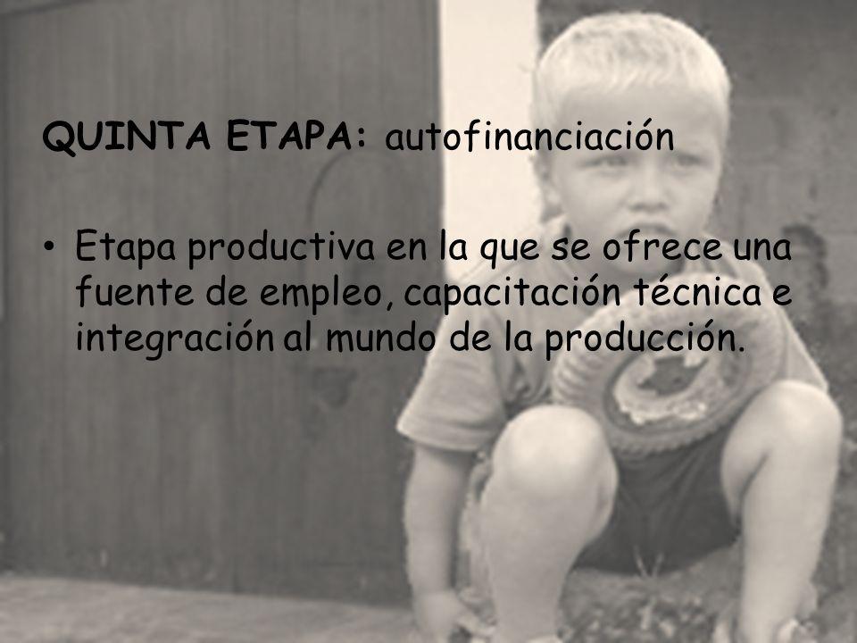 QUINTA ETAPA: autofinanciación