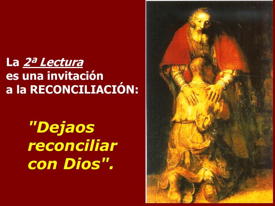 Dejaos reconciliar con Dios .