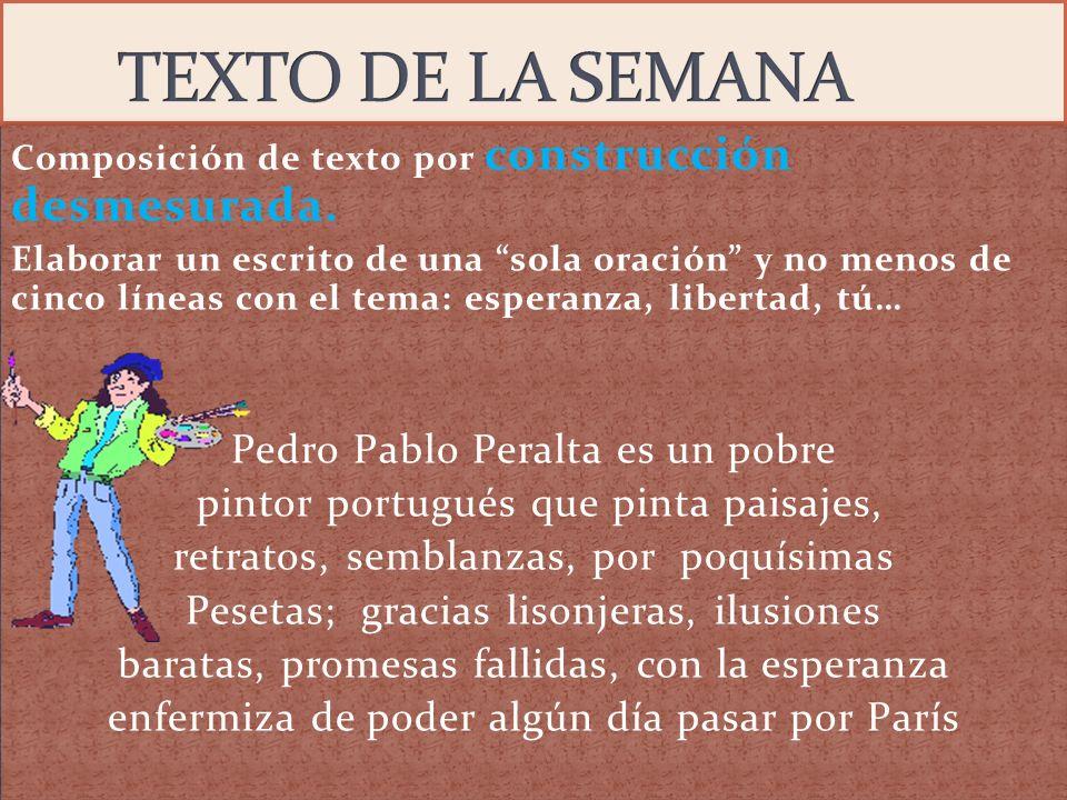 TEXTO DE LA SEMANA Pedro Pablo Peralta es un pobre