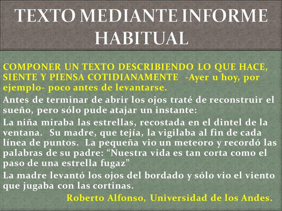 TEXTO MEDIANTE INFORME HABITUAL