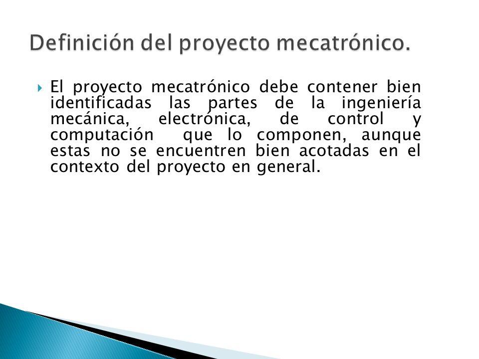 Definición del proyecto mecatrónico.