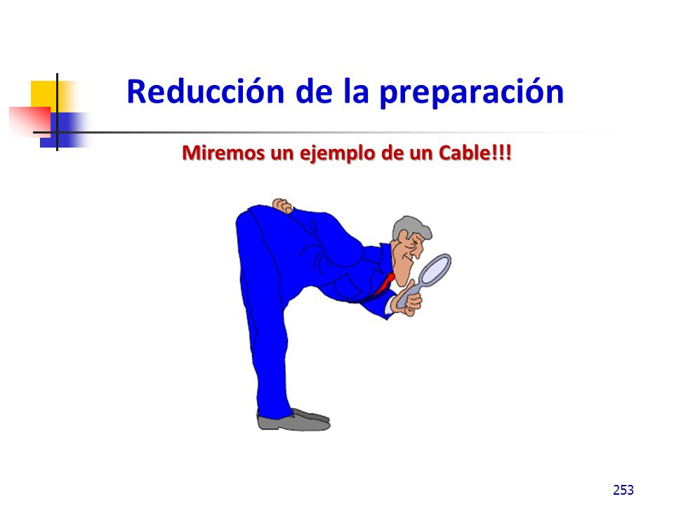 Reducción de la preparación