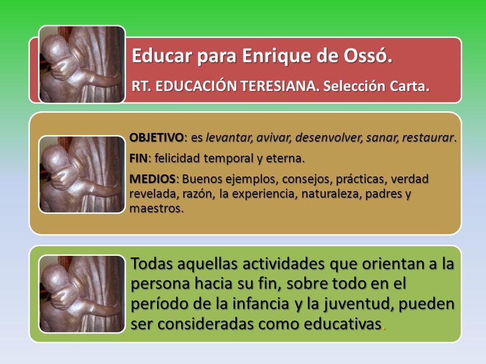 Educar para Enrique de Ossó.