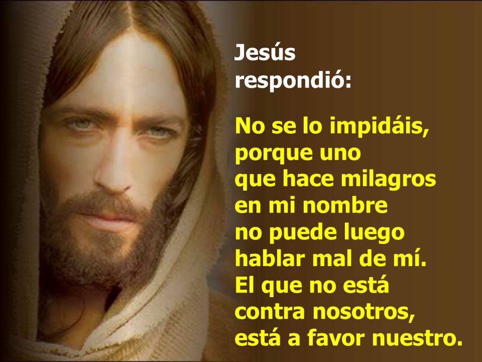 Jesús respondió: