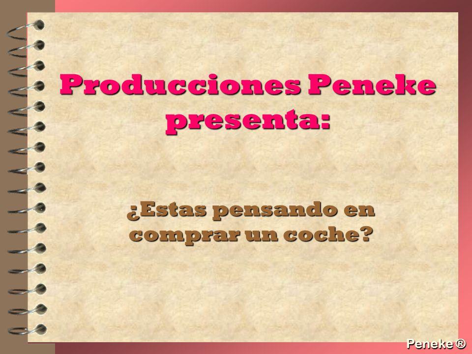 Producciones Peneke presenta: