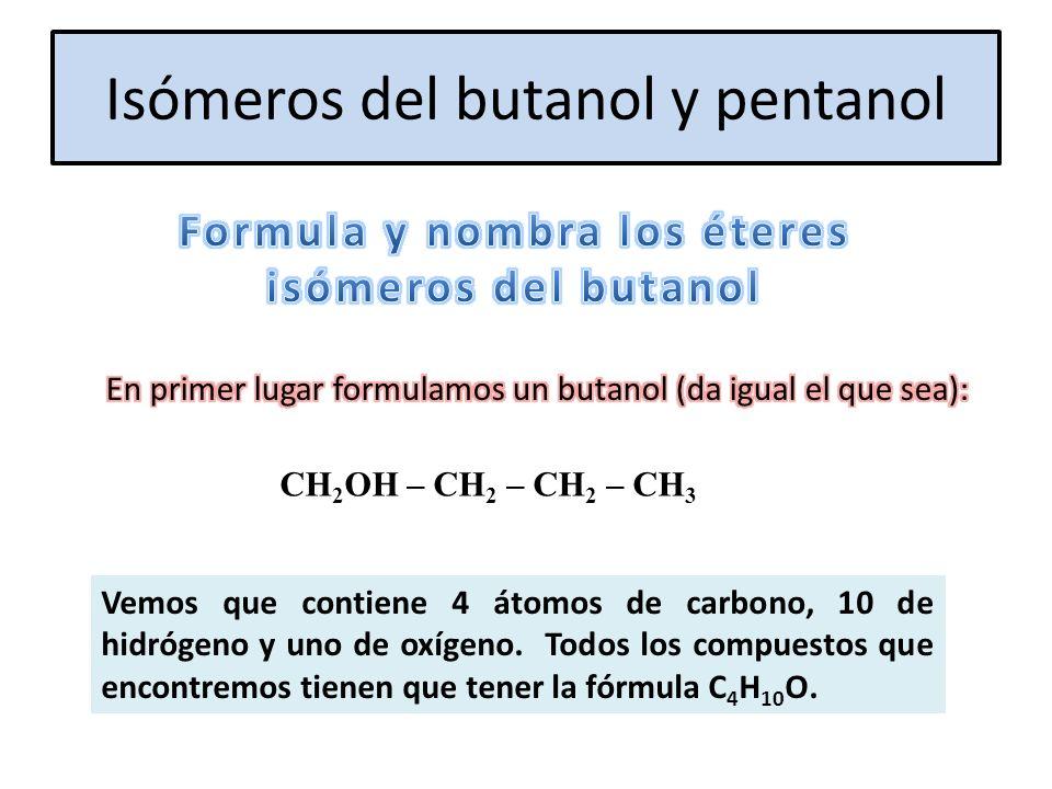 Isómeros del butanol y pentanol