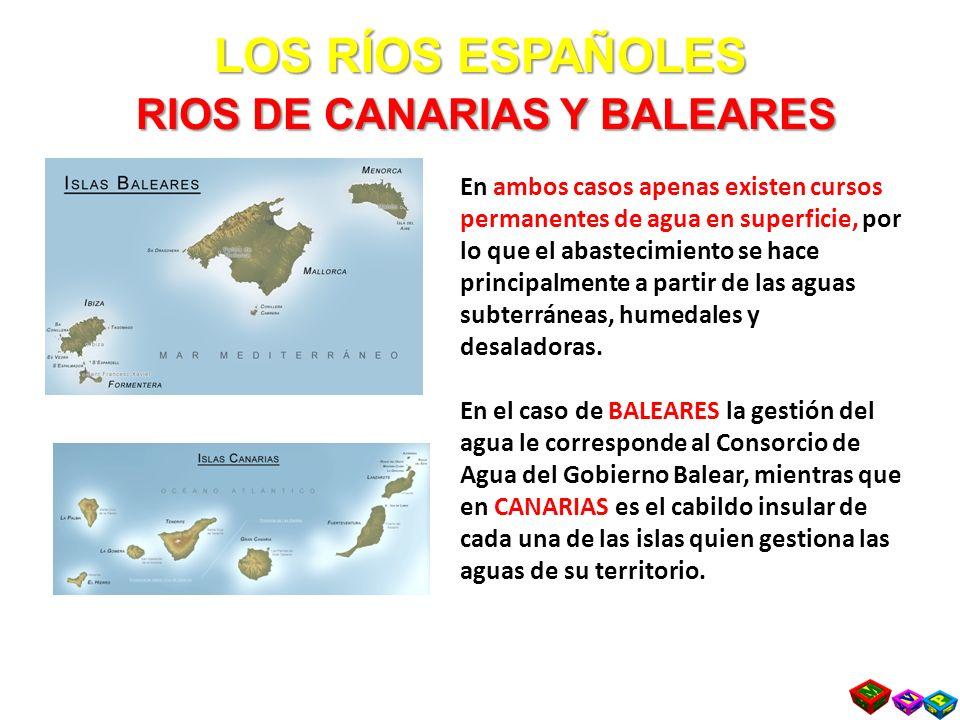 LOS RÍOS ESPAÑOLES RIOS DE CANARIAS Y BALEARES