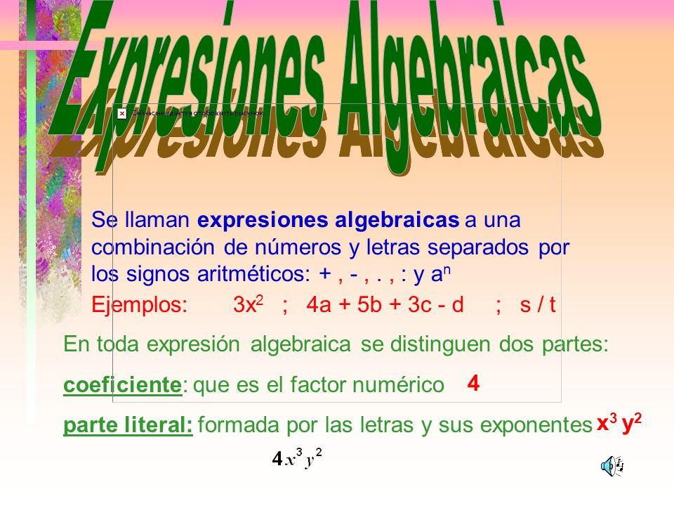 Expresiones Algebraicas Expresiones Algebraicas